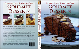 Wheat-Free and Gluten-Free Gourmet Desserts Book